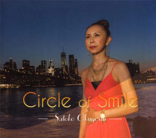 奥吉聡子2ndリーダーアルバム『 Circle of Smile 』